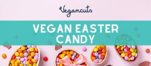 Our Recommendations for Vegan Easter Candy